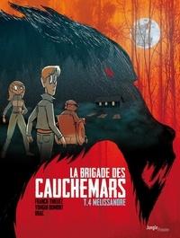 Franck Thilliez et Yomgui Dumont - La Brigade des cauchemars - Tome 4 - Mélissandre.