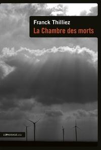 Franck Thilliez - La chambre des morts.