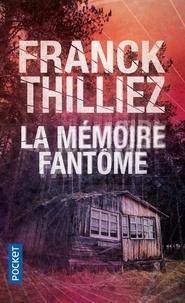 Franck Thilliez - La mémoire fantôme.