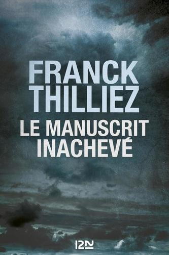 Le manuscrit inachevé - Franck Thilliez - Format ePub - 9782823860573 - 17,99 €