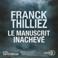 Téléchargez Google Books au format pdf Le manuscrit inachevé (Litterature Francaise) par Franck Thilliez 9791036600388