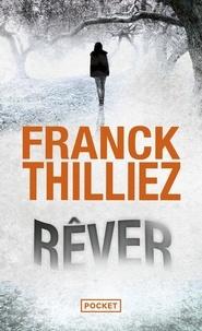 Franck Thilliez - Rêver.