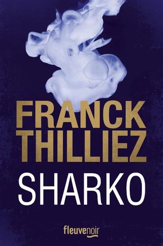 Franck Thilliez - Sharko.