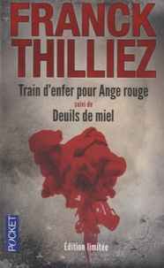 Livres audio téléchargeables gratuitement pour les lecteurs mp3 Train d'enfer pour Ange rouge suivi de Deuils de miel in French par Franck Thilliez 9782266243216 FB2 PDF MOBI