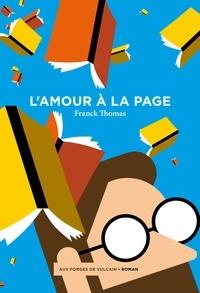 Franck Thomas - L'amour à la page.