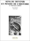 Franck Tinland et  Collectif - Sens du devenir et pensée de l'histoire au temps des Lumières.