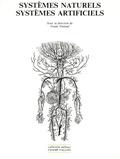 Franck Tinland - Systèmes naturels, systèmes artificiels.