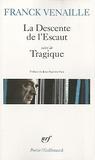 Franck Venaille - La Descente de l'Escaut - Suivi de Tragique.