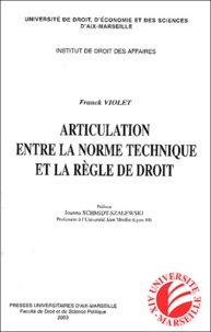 Franck Violet - Articulation entre la norme technique et la règle de droit.