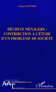 Déchets ménagers : contribution à létude dun problème de société.pdf