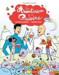 Franckie Alarcon et Raphaël Haumont - Les aventuriers de la cuisine.