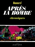 Franco Bonvi - Après la bombe Tome 1 - Patrimoine Glénat 1.