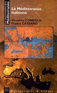Franco Cassano et Vincenzo Consolo - La Méditerranée italienne.
