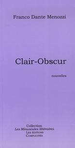 Franco Dante Menozzi - Clair-Obscur.