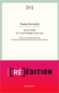 Franco Ferrarotti - Histoire et histoires de vie.
