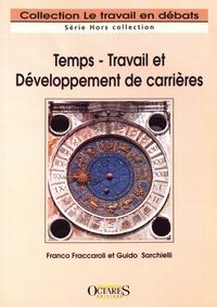 Franco Fraccaroli et Guido Sarchielli - Temps - Travail et Développement de carrière.