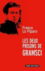 Franco Lo Piparo - Les deux prisons de Gramsci.