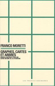 Franco Moretti - Graphes, cartes et arbres - Modèles abstraits pour une autre histoire de la littérature.
