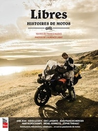 Franco Nuovo et Laurence Labat - Libres - Histoires de motos.