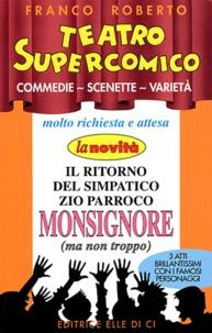 Franco Roberto - Teatro Supercomico - Commedie, Scenette, Varietà.