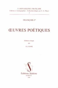 François 1er - Oeuvres poétiques.