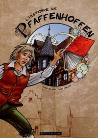 François Abel et Dany Muller - L'histoire de Pfaffenhoffen.