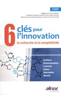 François Ailleret - 6 clés pour l'innovation - La recherche et la compétitivité.