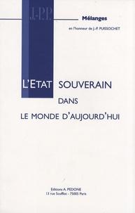 François Alabrune - L'Etat souverain dans le monde d'aujourd'hui - Mélanges en l'honneur de Jean-Pierre Puissochet.