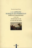 François-Albert Duffo - J-J Lefranc de Pompignan, poète et magistrat (1709-1784) - Etude sur sa vie et sur ses œuvres.