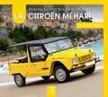 François Allain et Jean-Marie Defrance - La Citroën Méhari de mon père.