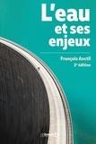 François Anctil - L'eau et ses enjeux.