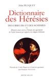 François-André-Adrien Pluquet - Dictionnaire des hérésies - Des erreurs et des schismes ou mémoires pour servir à l'histoire des égarements de l'esprit humain par rapport à la religion chrétienne.
