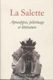 François Angelier et Jacques-Olivier Boudon - La Salette - Apocalypse, pélerinage et littérature (1846-1996).