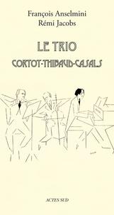 Le Trio Cortot-Thibaud-Casals.pdf