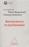 François Ansermet et Pierre Magistretti - Neuroscience et psychanalyse - Une rencontre autour de la singularité.