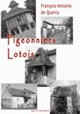 François-Antoine De Quercy - Pigeonniers lotois.