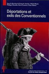 François Antoine et Michel Biard - Déportations et exils des Conventionnels.