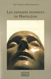 François Antommarchi - Les derniers moments de Napoléon (1819-1821).