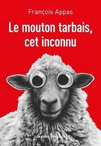François Appas - Le mouton tarbais, cet inconnu.