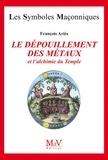 François Ariès - N.24 Le dépouillement des métaux.
