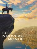 François Armanet et Jean Helpert - Le nouveau monde Tome 1 : L'épée du conquistador.
