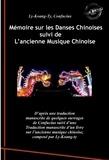 François Arnaud et Confucius Confucius - Mémoire sur les Danses Chinoises d'après Confucius suivi de L'ancienne Musique Chinoise, par Ly-Koang-Ty - traduit par François Arnaud.