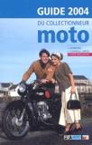 François Arsène - Guide 2004 du collectionneur moto.