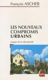 François Ascher - Les nouveaux compromis urbains - Lexique de la ville plurielle.
