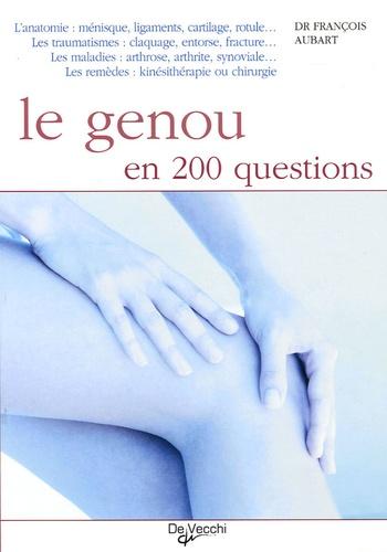 François Aubart - Le genou en 200 questions.