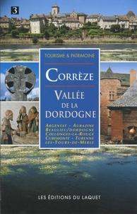 François Aubel - La Corrèze - Vallée de la Dordogne.
