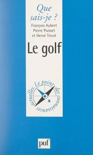 François Aubert et Pierre Puisset - Le golf.