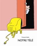 François Aubin - Notre télé.