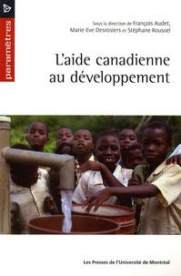 François Audet et Marie-Eve Desrosiers - L'aide canadienne au développement.