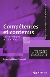 François Audigier et Nicole Tutiaux-Guillon - Compétences et contenus - Les curriculums en questions.